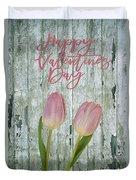 Happy Valentines Day Duvet Cover