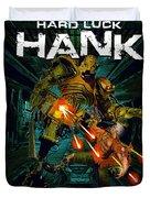 Hard Luck Hank--mort Duvet Cover