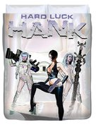 Hard Luck Hank--quadrad Duvet Cover