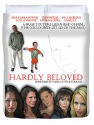 Hardly Beloved Poster Duvet Cover