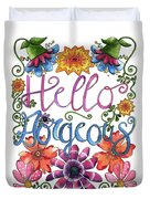 Hello Gorgeous Plus Duvet Cover