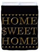 Home Sweet Home 1 Duvet Cover