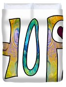 Hopeful Futures Abstract Inspirational Art By Omaste Witkowski Duvet Cover