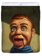 Howdy Doody Dodged A Bullet Duvet Cover