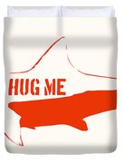 Hug Me Shark Duvet Cover by Pixel Chimp