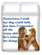 Human And Dog Face To Face  Duvet Cover