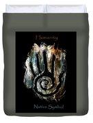 Humanity Native Symbol Duvet Cover