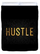 Hustle Duvet Cover