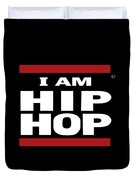 I Am Hiphop Duvet Cover