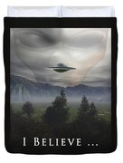 I Believe Duvet Cover