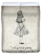 I Can't Go Back To Yesterday Quote Duvet Cover