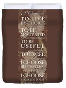 I Choose... Duvet Cover by Debbie DeWitt