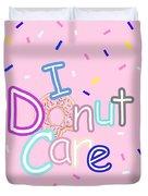 I Donut Care Duvet Cover