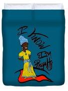 I Know Im Royalty Girl Duvet Cover
