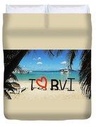 I Love The Bvi Duvet Cover
