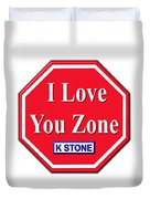 I Love You Zone Duvet Cover