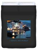 I Travel The World Amalfi Duvet Cover