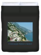 I Visualize What I Want  Duvet Cover