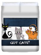 If You Have Cats Duvet Cover