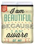 I'm Beautiful Duvet Cover