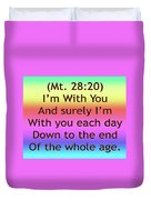 Im With You Duvet Cover