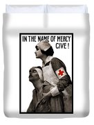 In The Name Of Mercy Give Duvet Cover