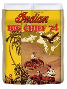 Indian Motorcycle Big Chief 74 Duvet Cover