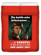Infantryman Is Careful Of What He Says Duvet Cover