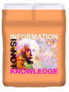 Information Is Not Knowledge Duvet Cover