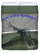 Inner Squirrel Art #1 Duvet Cover