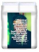 Inspirational Quotes - Motivational - John F. Kennedy 3 Duvet Cover