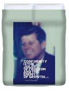 Inspirational Quotes - Motivational - John F. Kennedy 9 Duvet Cover