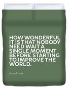Inspirational Quotes Series 015 Anne Frank Duvet Cover