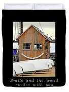 Inspirational- The World Smiles With You Duvet Cover