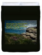 Irish Blessing - May Your Joys Be As Deep... Duvet Cover