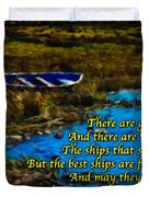 Irish Blessing - There Are Good Ships... Duvet Cover