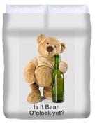 Is It Bear O'clock Yet 03 Duvet Cover