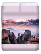 It Feels Good To Be Lost In The Right Direction. Duvet Cover