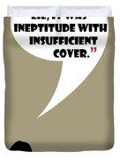 It Wasn't A Lie - Mad Men Poster Don Draper Quote Duvet Cover