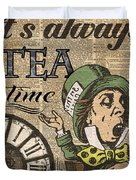 It's Always Tea Time Mad Hatter Dictionary Art Duvet Cover