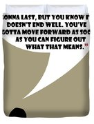 It's Your Life - Mad Men Poster Don Draper Quote Duvet Cover