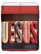 Jesus - Antique Letterpress Letters Duvet Cover