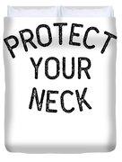 Jiu Jitsu Protect Your Neck Dark Jujitsu Bjj Gift Dark Duvet Cover