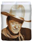 John Wayne, Hollywood Legend Duvet Cover