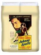Johnny Apollo 1940 Duvet Cover