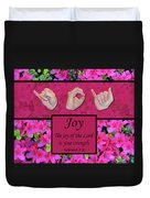 Joy Of The Lord Duvet Cover