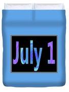 July 1 Duvet Cover