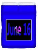 June 16 Duvet Cover