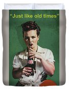 Just Like Old Times - Coca-cola Duvet Cover