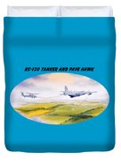 Kc-130 Tanker Aircraft And Pave Hawk With Banner Duvet Cover